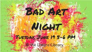 Bad Art Night @ Lomira Quad/Graphics Community Library | Lomira | Wisconsin | United States