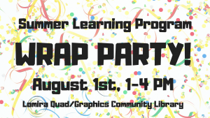 Summer Wrap Party! @ Lomira QuadGraphics Community Library | Lomira | Wisconsin | United States