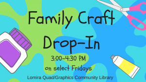 Family Craft Drop-in @ Lomira QuadGraphics Community Library | Lomira | Wisconsin | United States