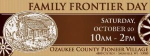 Family Frontier Day @ Pioneer Village | Saukville | Wisconsin | United States