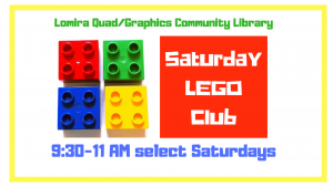 Saturday LEGO Club @ Lomira QuadGraphics Community Library | Lomira | Wisconsin | United States