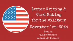 Letter Writing & Card Making for the Military @ Lomira Quad/Graphics Community Library | Lomira | Wisconsin | United States