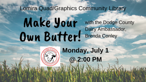 Make Your Own Butter! with the Dodge County Dairy Ambassador