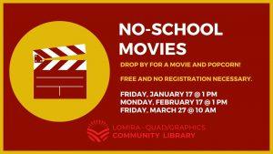 No School Movies @ Lomira Quad/Graphics Community Library