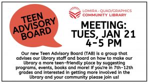 Teen Advisory Board (TAB) Meeting @ Lomira Quad/Graphics Community Library