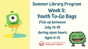 Youth Summer Library Program Week 5 To-Go Bags